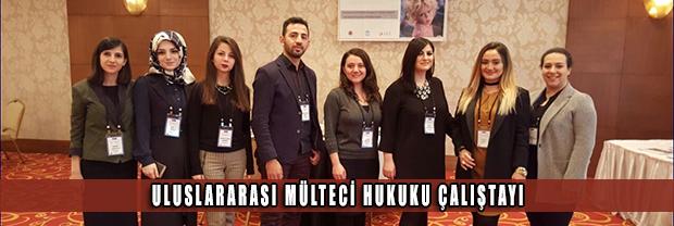 Uluslararası Mülteci Hukuku Çalıştayı'na Katıldık