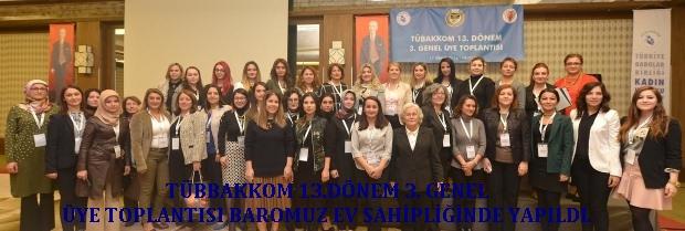 Tübakkom 13.Dönem 3.Genel Üye Toplantısı