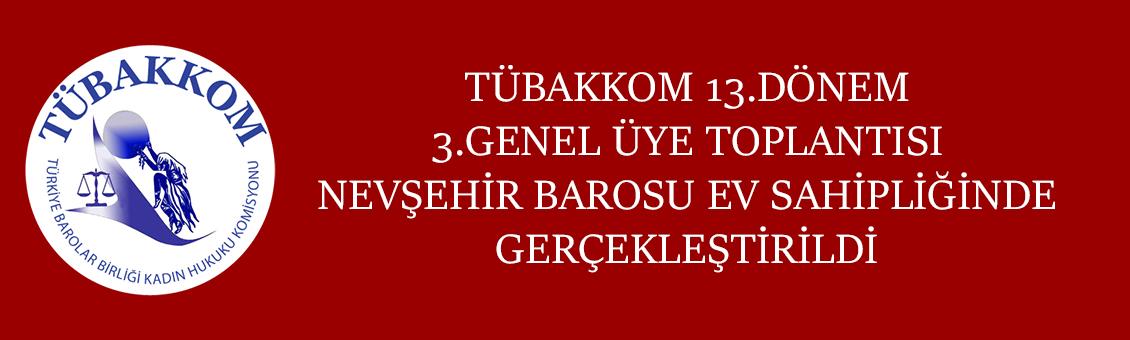 TÜBAKKOM 13.DÖNEM 3.GENEL ÜYE TOPLANTISI