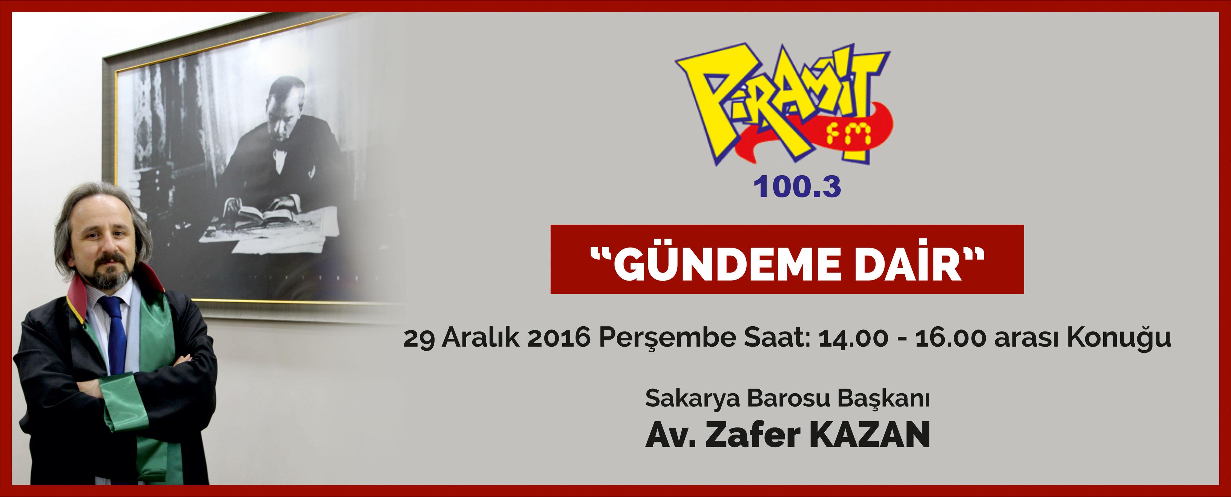 BARO BAŞKANIMIZ PİRAMİT FM'DE