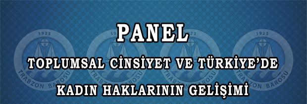 """Panel """"TOPLUMSAL CİNSİYET VE TÜRKİYE'DE KADIN HAKLARININ GELİŞİMİ"""""""