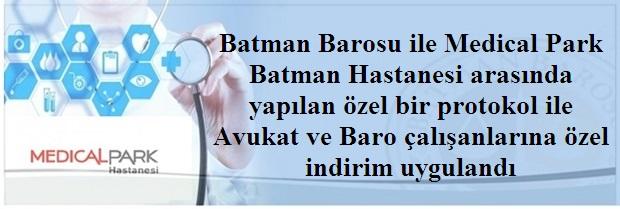 Batman Barosu ile Medical Park Batman Hastanesi arasında yapılan özel bir protokol imzalandı