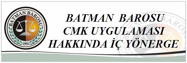 BATMAN  BAROSU CMK UYGULAMASI HAKKINDA İÇ YÖNERGE