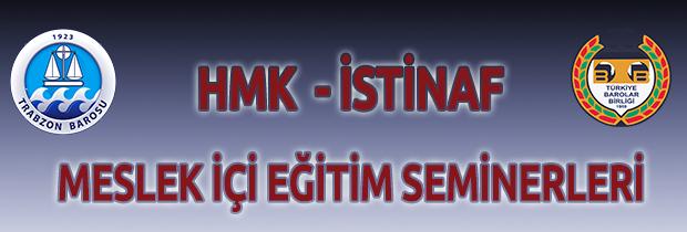 HMK - İSTİNAF  Meslek İçi Eğitim Semineri.