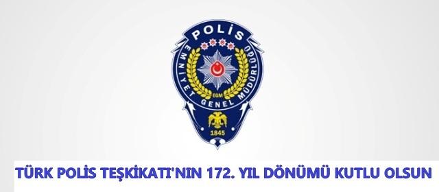 Türk Polis Teşkilatı'nın 172. Yıl Dönümü Kutlu Olsun