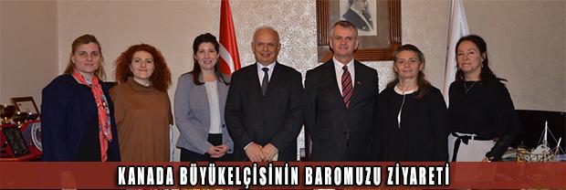 Kanada Büyükelçisinin Baromuzu Ziyareti