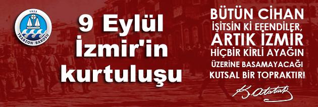 9 Eylül İzmir'in kurtuluşu!
