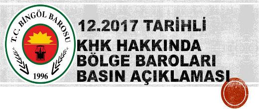 24.12.2017 TARİHLİ KHK HAKKINDA BÖLGE BAROLARI BASIN AÇIKLAMASI
