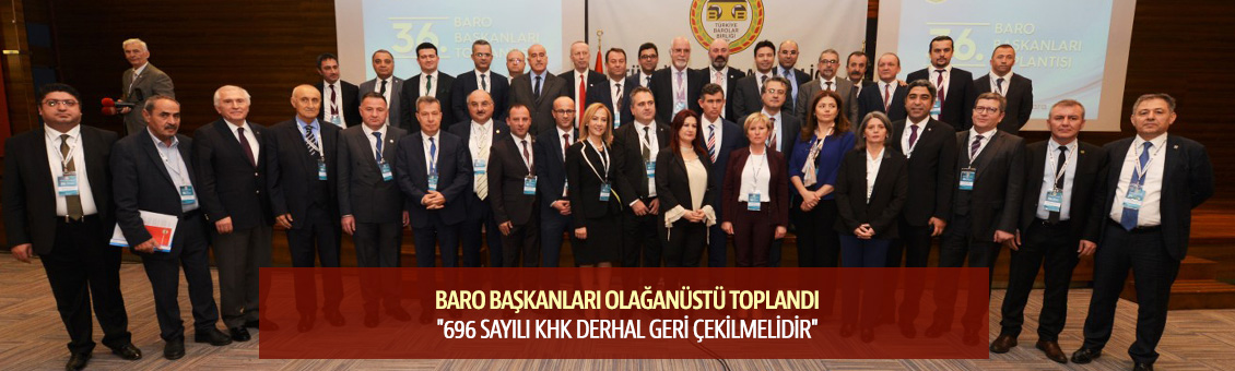 36. BARO BAŞKANLARI TOPLANTISI BASIN AÇIKLAMASI