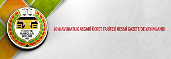 2018 YILI AVUKATLIK ASGARİ ÜCRET TARİFESİ